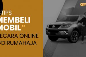 Di Rumah Aja, Bisa Beli Mobil Secara Online