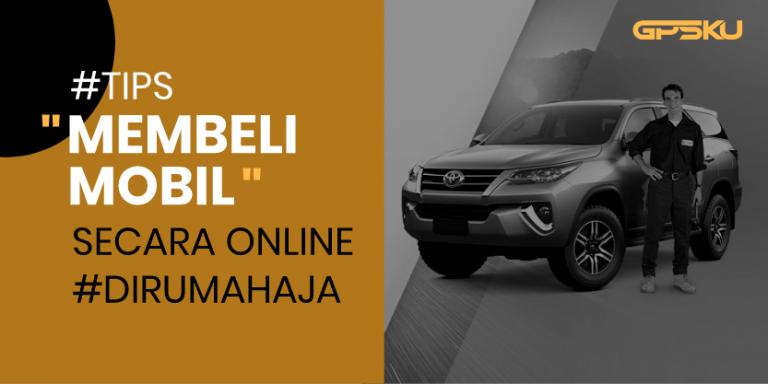 Tips beli mobil secara online