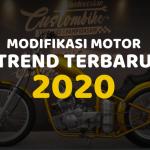TREND Modifikasi Motor 2020