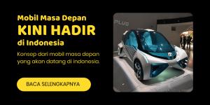 mobil masa depan di indonesia