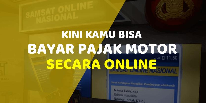 Lebih mudah bayar pajak motor anda secara online