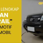 Bedah Lengkap Mobil Trail Nissan