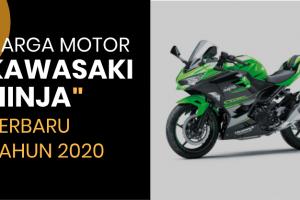 Harga Motor Kawasaki Ninja 250 Terbaru 2020