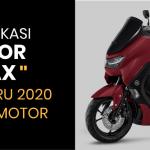 Yamaha NMAX Spesifikasi serta Review Kelebihan dan Kekurangannya