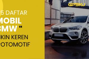 5 Daftar Mobil BMW BEKAS PILIHAN 2020