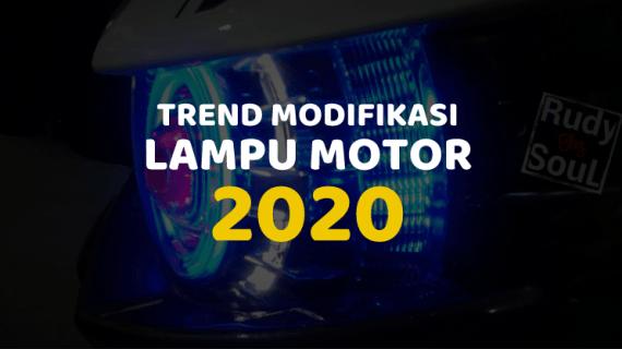 Trend Modifikasi Lampu Motor