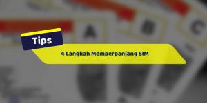 4 Langkah Memperpanjang SIM