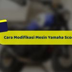 Cara Modifikasi Mesin Yamaha Scorpio Z Menjadi Kencang