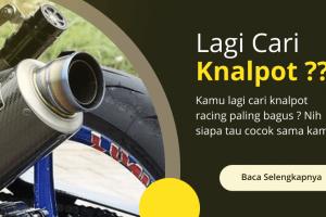 Knalpot Racing Terbaik Yang Ada Di Indonesia 2020
