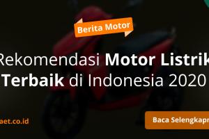 Motor Listrik Terbaik di Indonesia 2020