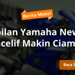 Yamaha New R25 Facelift Makin Ciamik