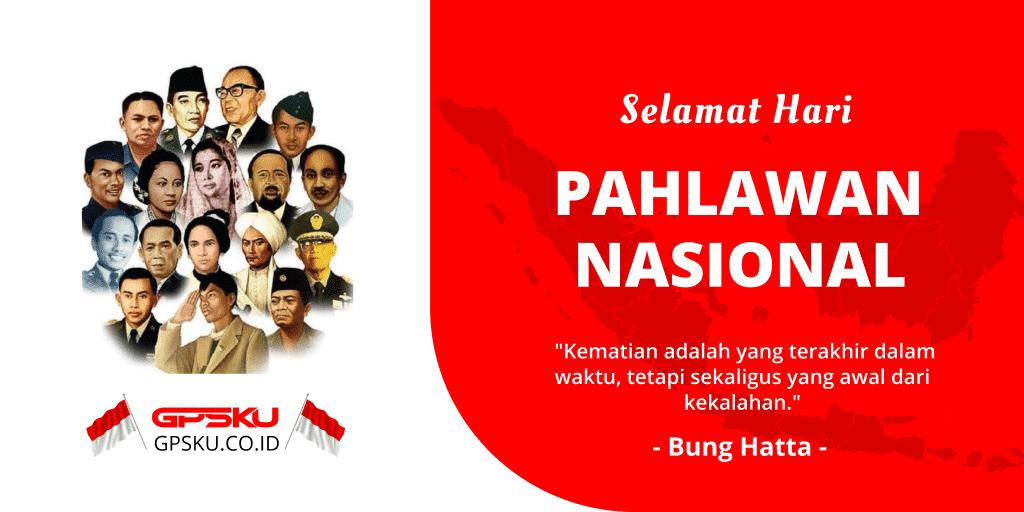 Selamat Hari Pahlawan – 10 November