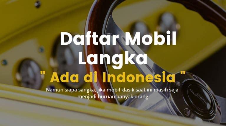 daftar mobil langka ada di indonesia