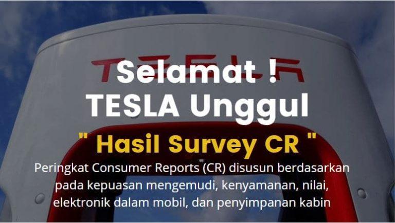 selamat ya hasil survey mobil tesla yang terbaru paling unggul