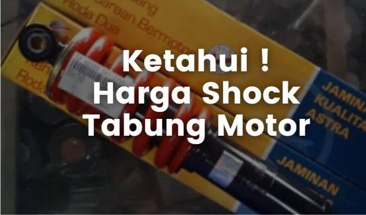 harga shock tabung untuk motor